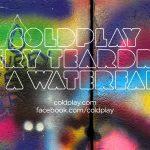 Coldplay – Every Teardrop Is A Waterfall – Letra – Lyrics