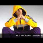 Mr.U feat. Rosinha – Eu Chupo (Rui Unas Remix)