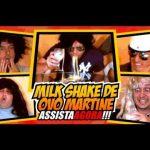 Mundo Canibal – Mais umas dicas de como fazer um Milk Shake de Ovo Martini