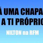 Nilton – Dá uma chapada a ti próprio – Café da Manhã – RFM
