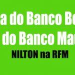 Nilton – Fala do Banco Bom ou do Banco mau – Café da Manhã – RFM