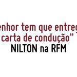 Nilton – O senhor tem de entregar a carta – Café da Manhã – RFM