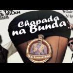 Zé Laustibia dá Chapada Na Bunda MC Y2K feat Roger Milan